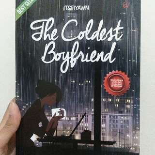 The Coldest Boyfriend - By Itsfiyawn