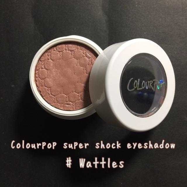 Colourpop super shock eyeshadow #wattles #一百元美妝