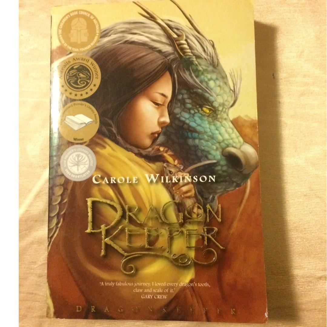 Dragon Keeper- Carole Wilkinson