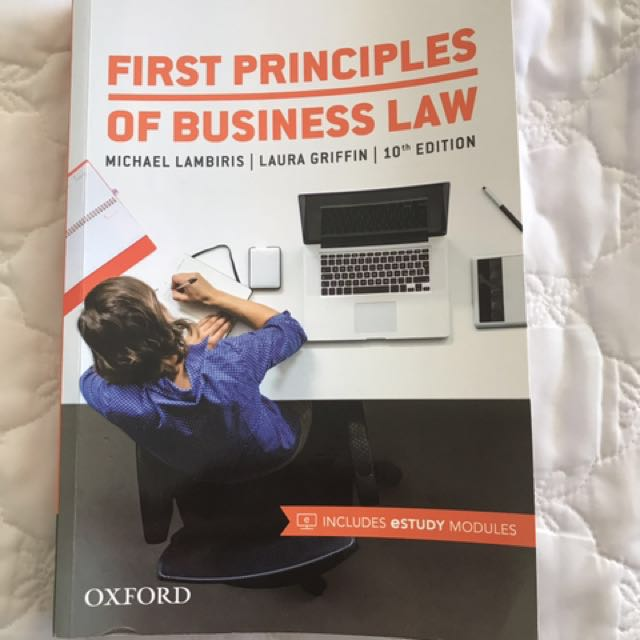 FIRST PRINCIPLES OF BUSINESS LAW (BLAW) 10TH EDITION