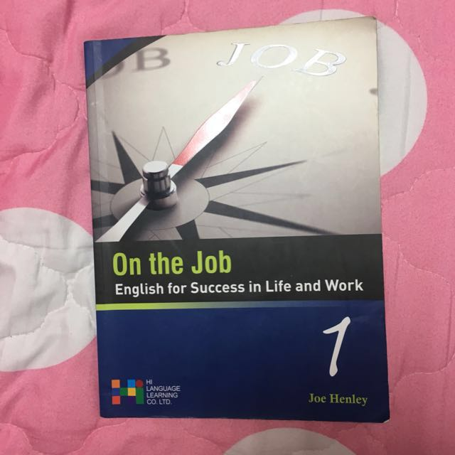 On the Job: English for success in life and work 附CD