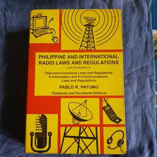 Philippine And International Radio Laws And Regulations By Pablo Payumo