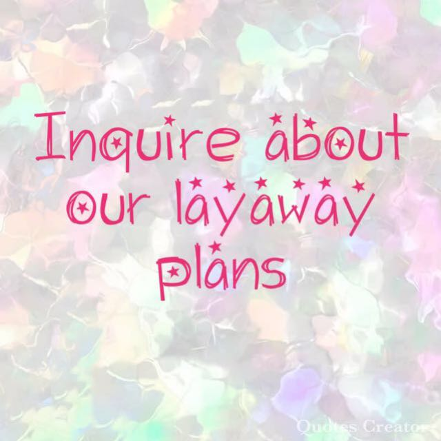Inquire about layaway