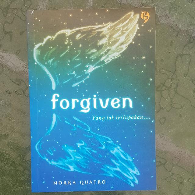 Forgiven (Yang Tak Terlupakan)
