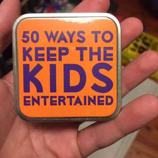 50 ways to keep the KIDS entertained
