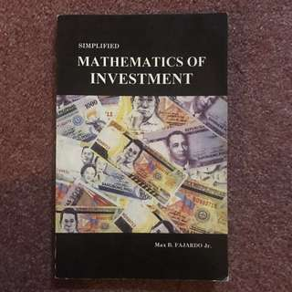 Simplified Mathematics of Investment by Max B. Fajardo Jr.