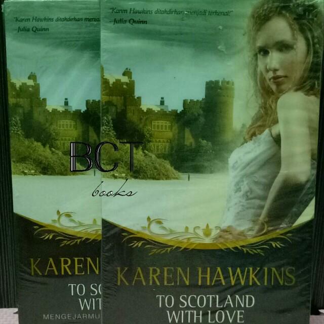 KAREN HAWKINS - TO SCOTLAND WITH LOVE
