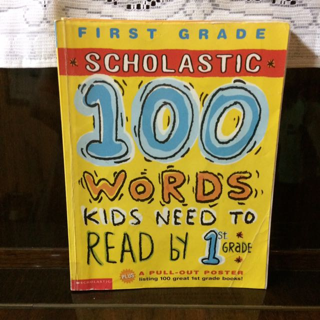 Scholastic 100 Words Kids Need To Read By 1st Grade Books