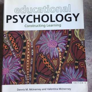Educational Psychology: constructed learning. 4th Edition, Teacher reference. Ex condition.