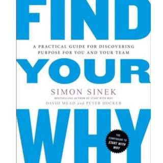 (PO) Find Your Why : A Practical Guide for Discovering Purpose for You and Your Team By Simon Sinek (Paperback)