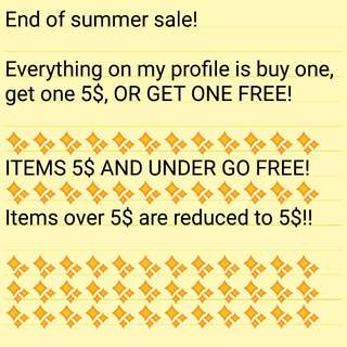 End of summer sale! Buy one get one free!