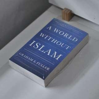 A world whithout islam