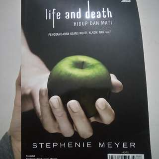 LIFE AND DEATH BY STEPHENIE MEYER