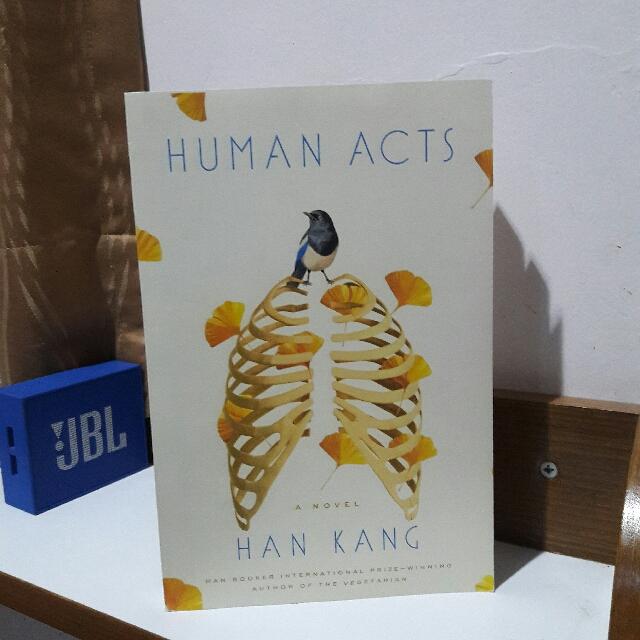 Human Acts by. Han Kang [FREE ONGKIR JABODETABEK]