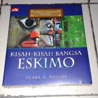 Buku Cerita Rakyat Dunia: Eskimo