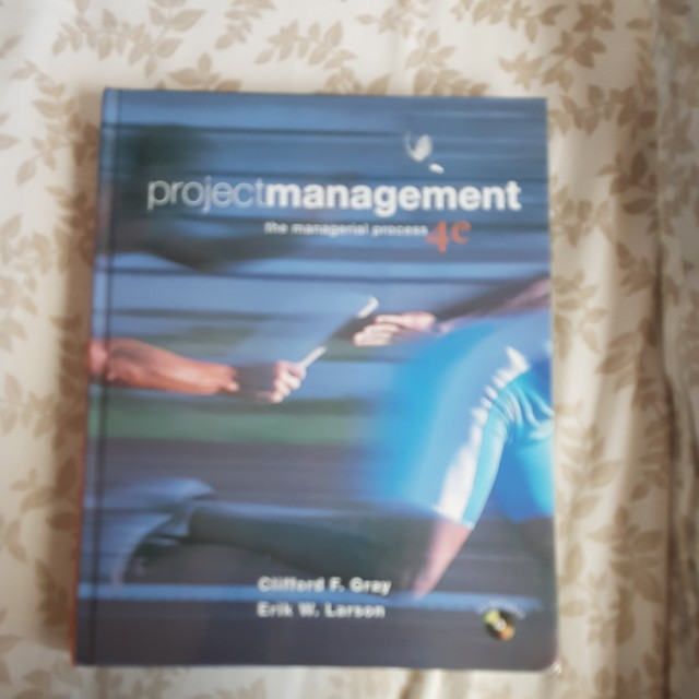 Project Management - the managerial process - fourth edition