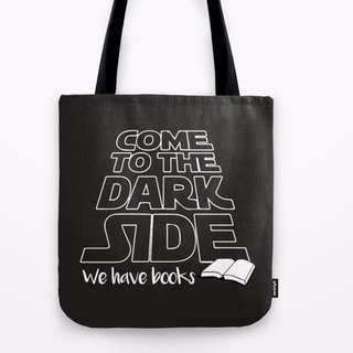 Society6 Come To The Dark Side We Have Books Tote Bag