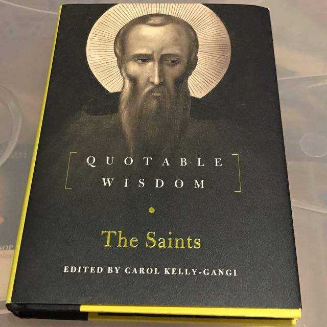 Quotable Wisdom - The Saints