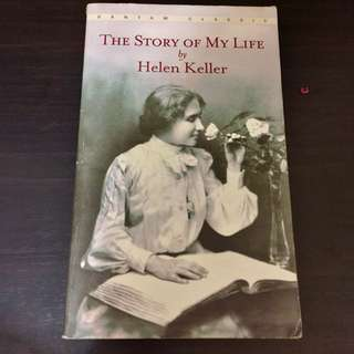 """""""The Story of My Life by Hellen Keller"""""""