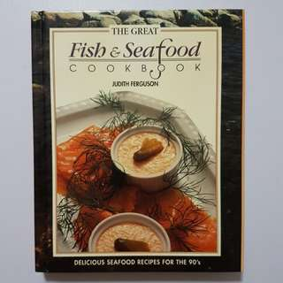 The Great Fish & Seafood CookBook (Hardcover:Brand New 255pages)*Reduced Price!*