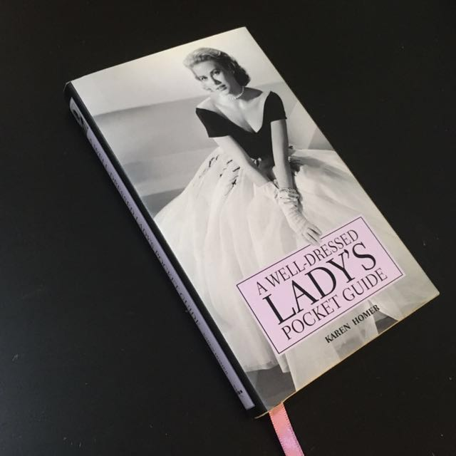 A Well-Dressed Lady's Pocket Guide by Karen Homer