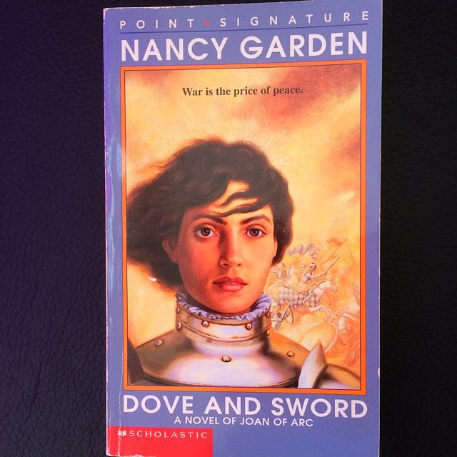Dove And Sword - A Novel Of Joan Of Arc
