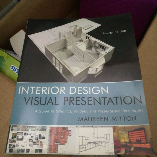 Interior Design Visual Presentation 4th Edition Books Stationery Books On Carousell