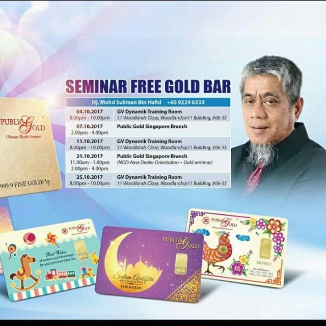 Seminar Free Gold Bar in Singapore