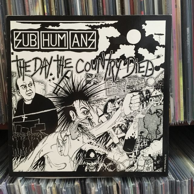 VINYL - Subhumans THE DAY THE COUNTRY DIED (1983)