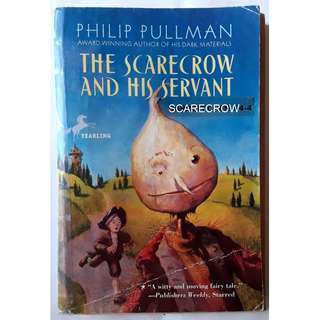 The Scarecrow and his Servant – Philip Pullman