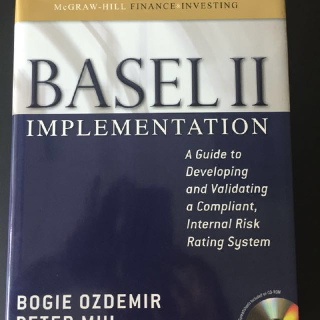 Basel ii implementation a guide to developing and validating a compliant