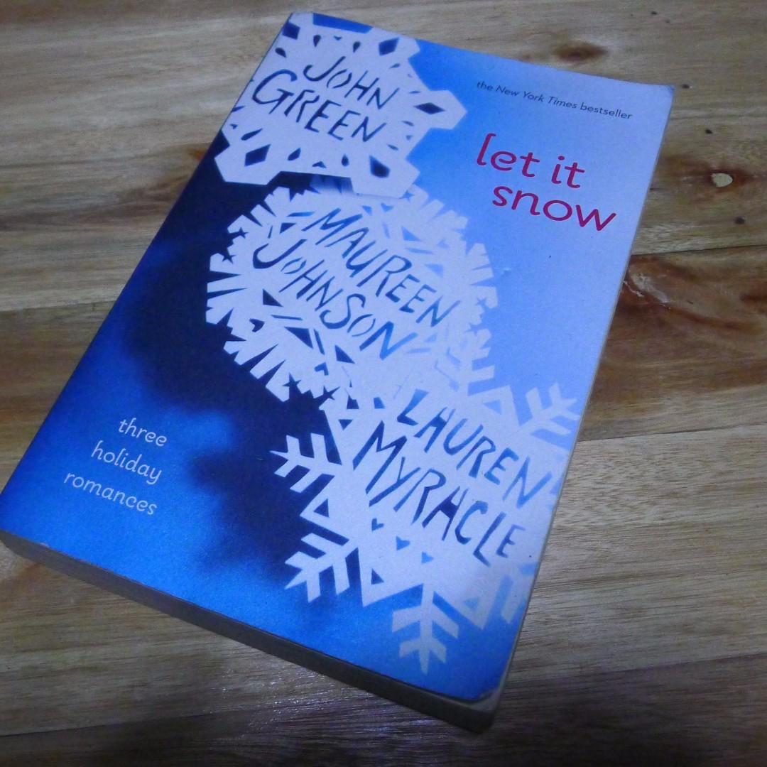Let It Snow (Three Holiday Romances) by John Green, Maureen Johnson, Lauren Myracle