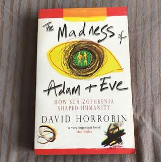 The Madness of Adam & Eve by David Horrobin