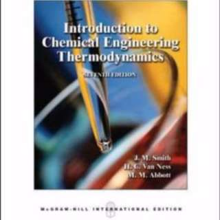 Introduction to Chemical Engineering Thermodynamics (7th edition) by J M Smith, H C