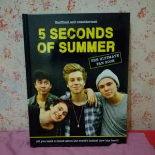 5 Seconds of Summer: The Ultimate Fan Book