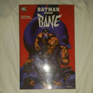 Batman Versus Bane by Chuck Dixon and Graham Nolan