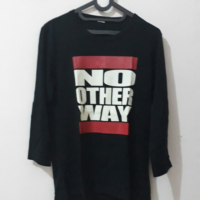 No other way shirt