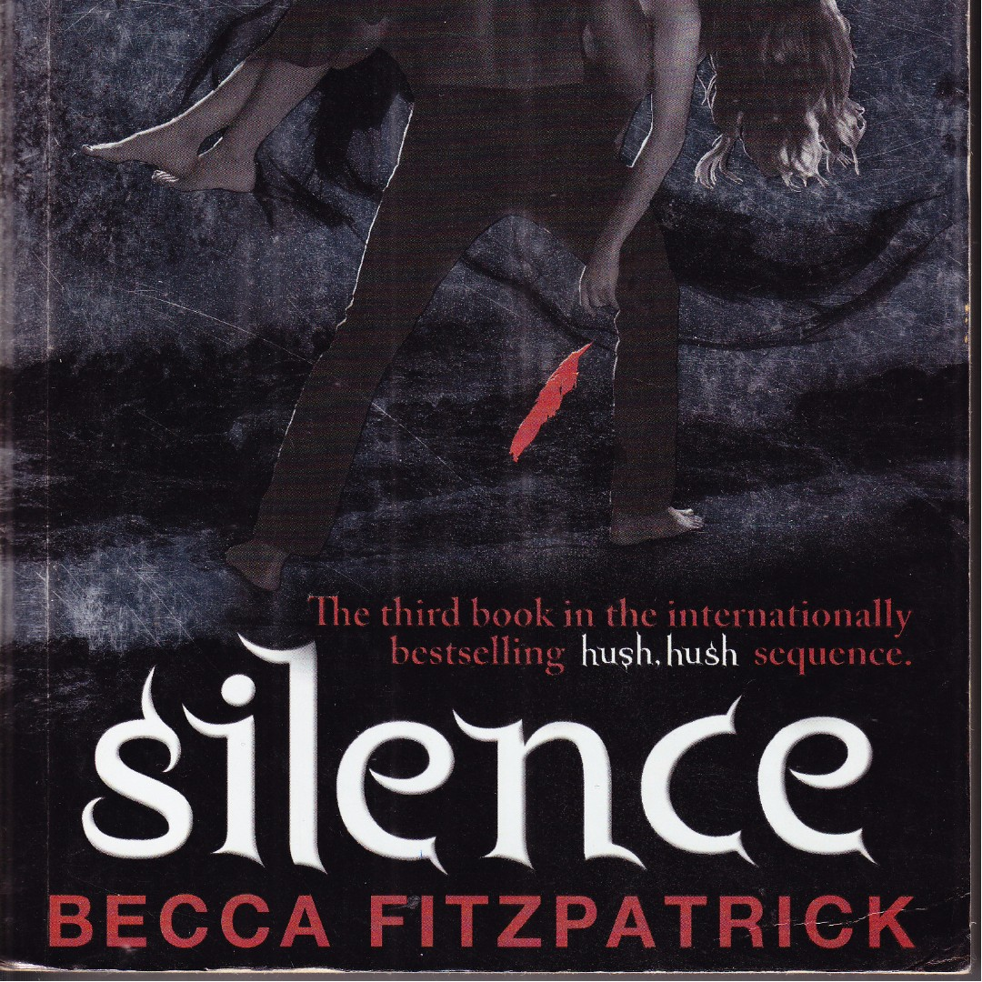 Silence Hush Hush Series By Becca Fitzpatrick Books Books On