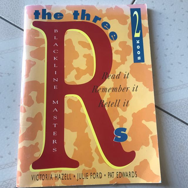 The 3 Rs- Read it, remember it, retell it