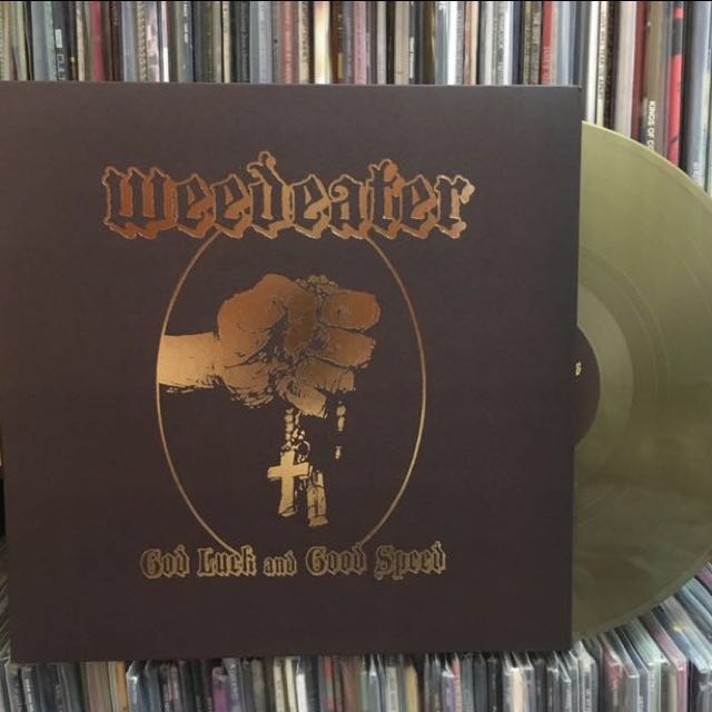 """VINYL - WEEDEATER """"God Luck And Good Speed"""" (2015)"""