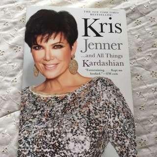 Kris Jenner and All Things Kardashian