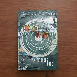I am Number Four Book 6: The Fate of Ten