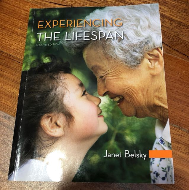 Experiencing The Lifespan 4th Edition