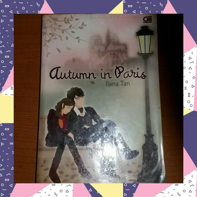Novel : Autumn in Paris (ilana tan)