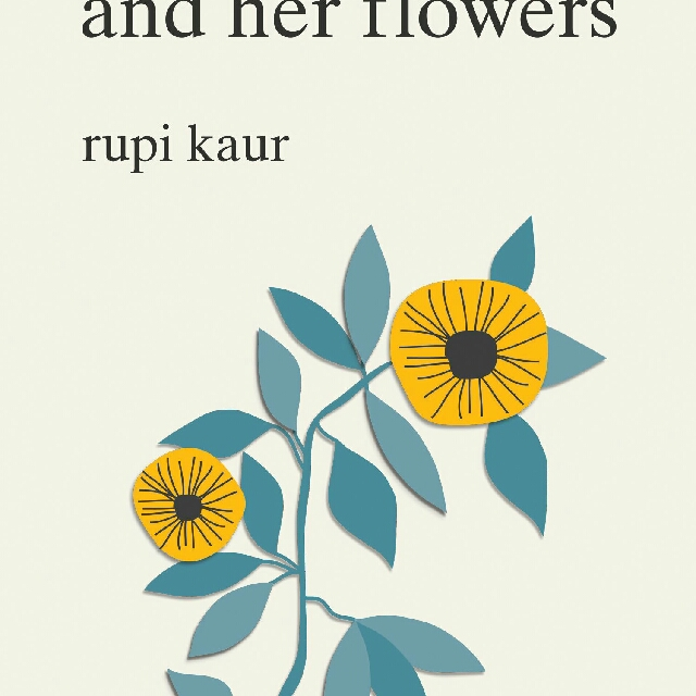 Pre order. The Sun and Her Flowers