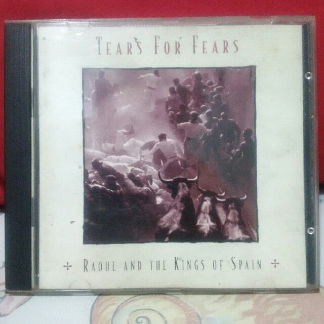 Tears for Fears - Raoul and the Kings of Spain Original CD