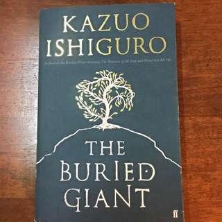 The Buried Giant by Kazuo Ishiguro (Nobel Prize winner 2017)
