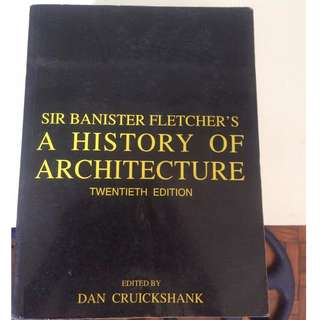 Sir Banister Fletcher's A HISTORY OF ARCHITECTURE (20th edition)