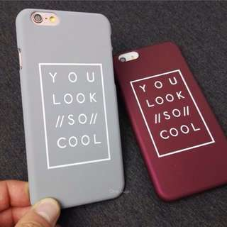"""🍁""""You look so cool"""" Phone case"""