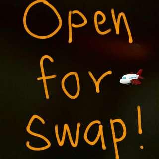 Open For Swap!!